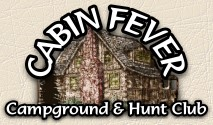 Cabin Fever Campground and Hunting Club in Virginia Illinois near Galesburg Illinois